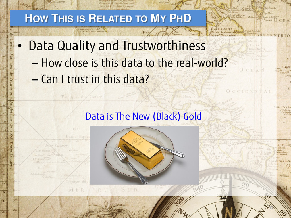 • Data Quality and Trustworthiness – How close ...