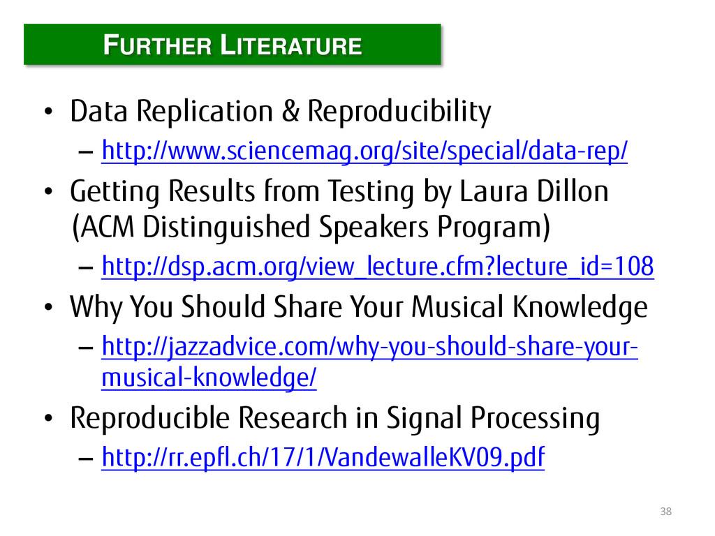 • Data Replication & Reproducibility – http://w...