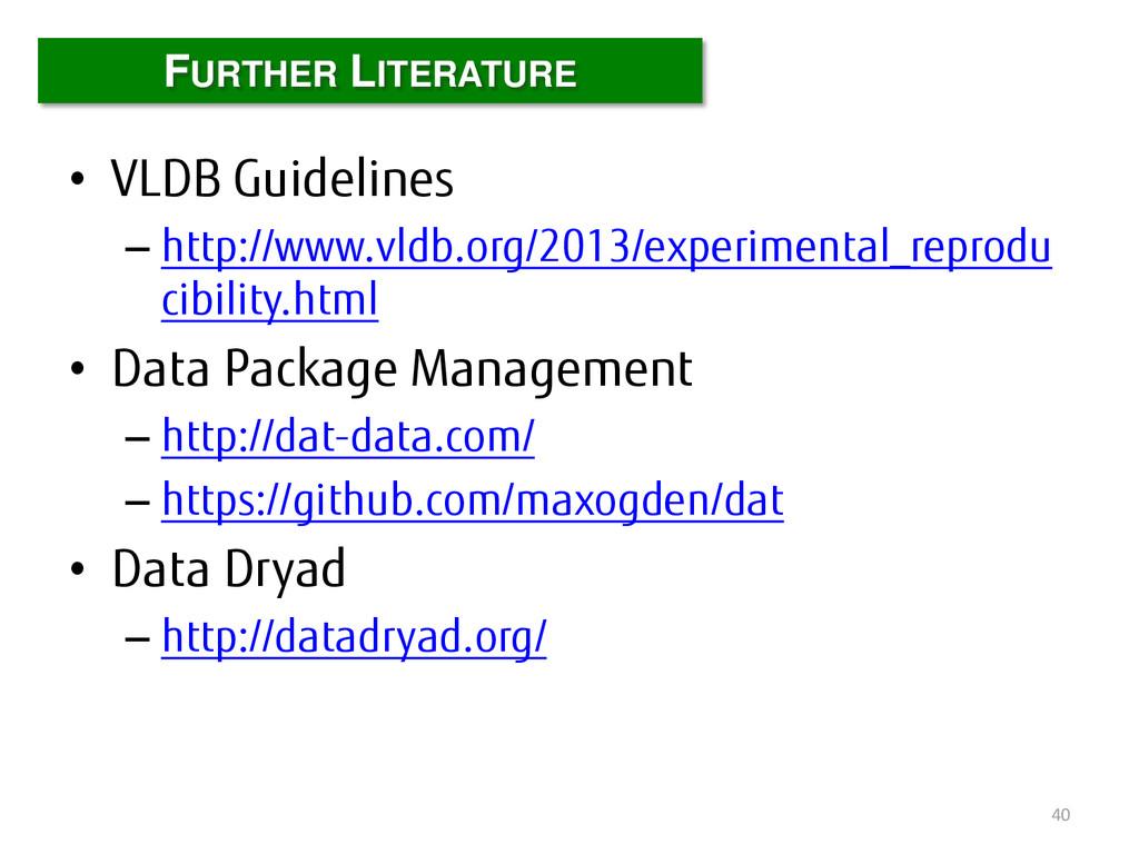 • VLDB Guidelines – http://www.vldb.org/2013/ex...
