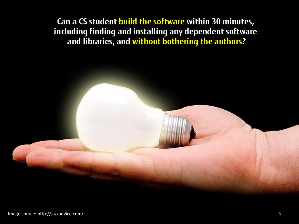 5 Can a CS student build the software within 30...