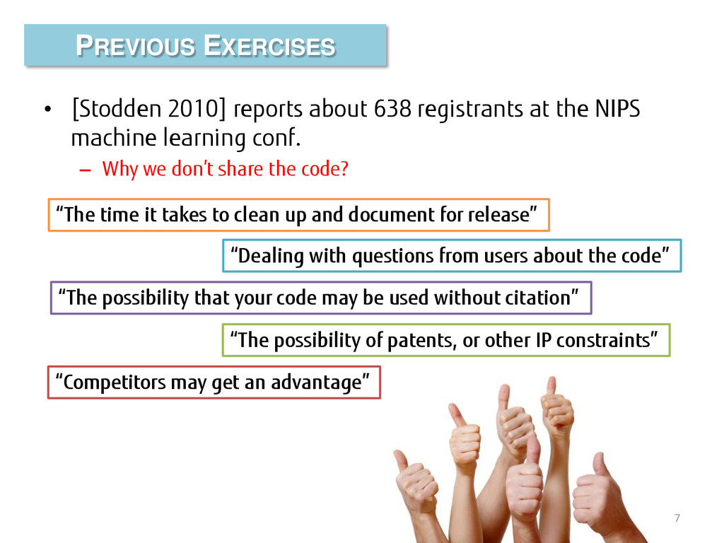 • [Stodden 2010] reports about 638 registrants ...