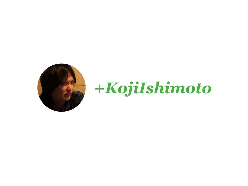 +KojiIshimoto