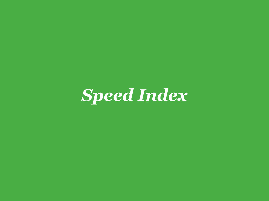 Speed Index