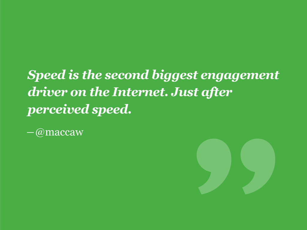 ―@maccaw Speed is the second biggest engagement...