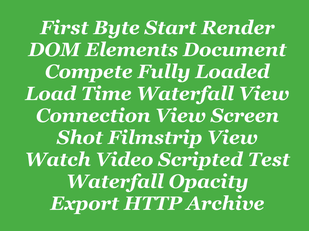 First Byte Start Render DOM Elements Document C...