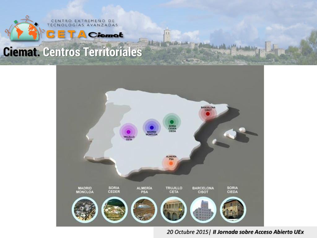 Ciemat. Centros Territoriales 20 Octubre 2015| ...