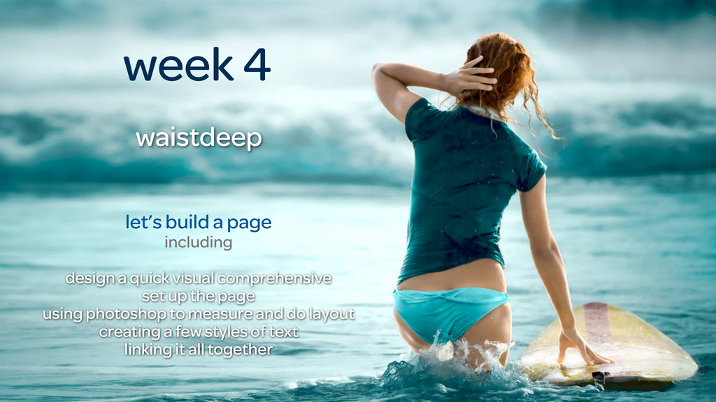 let's build a page including week 4 waistdeep d...
