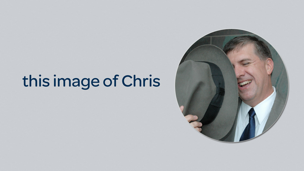 this image of Chris