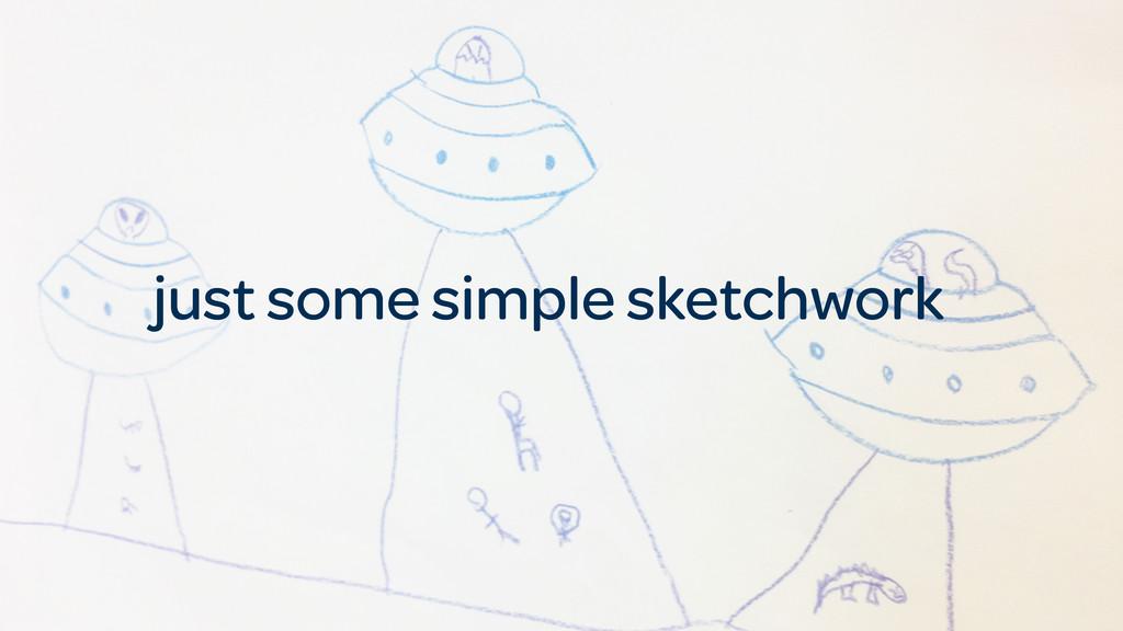 just some simple sketchwork