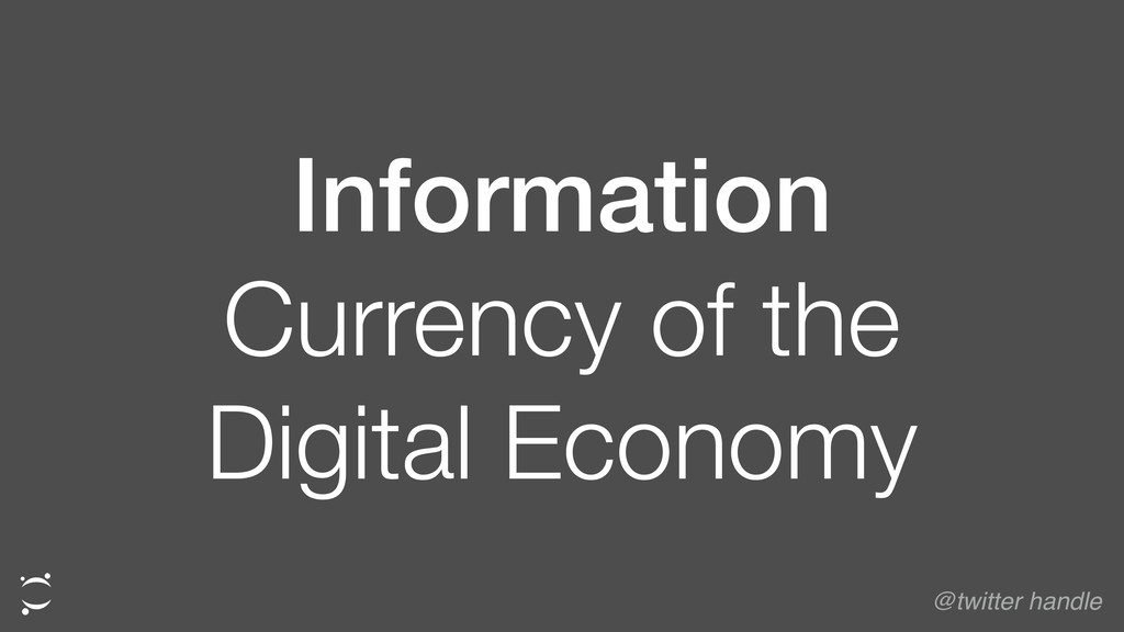 Information Currency of the Digital Economy @tw...