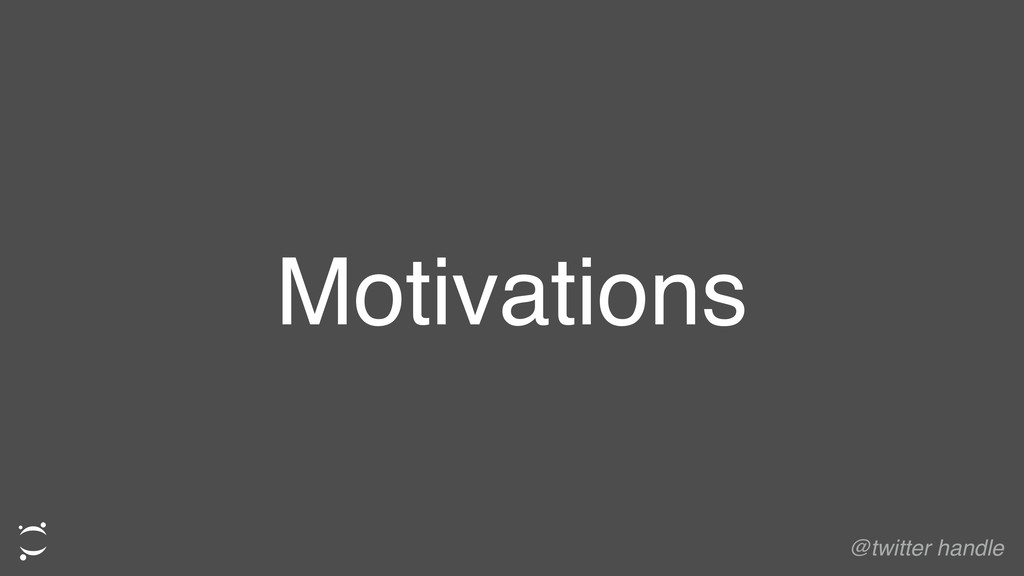 Motivations @twitter handle