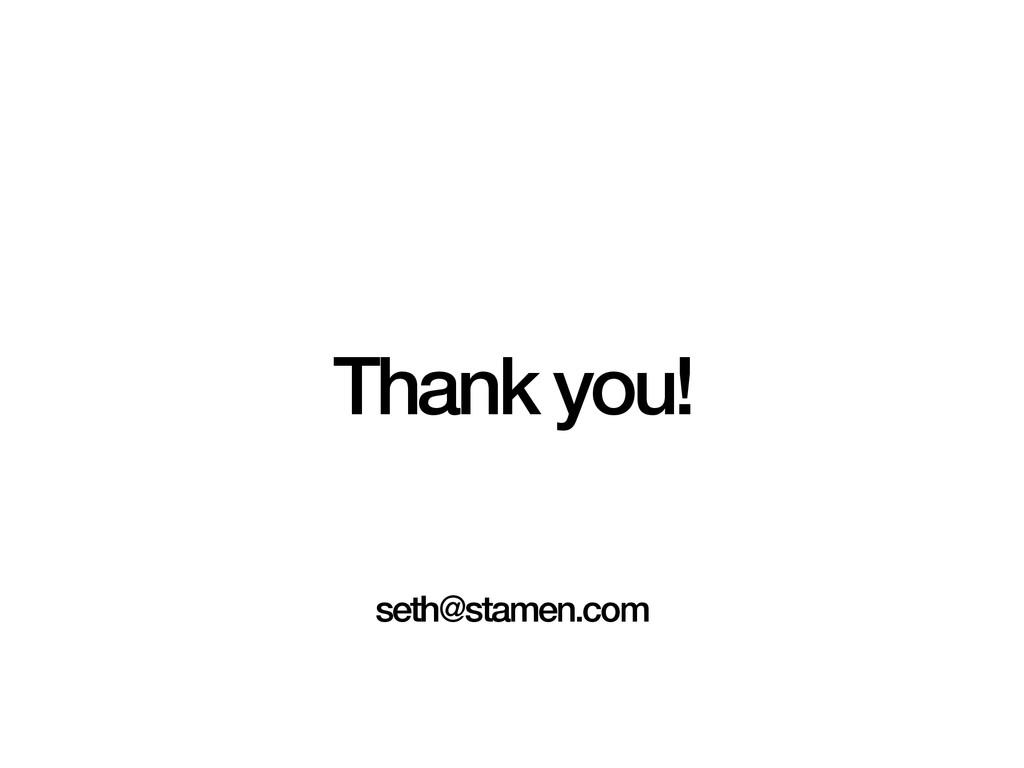 Thank you! seth@stamen.com