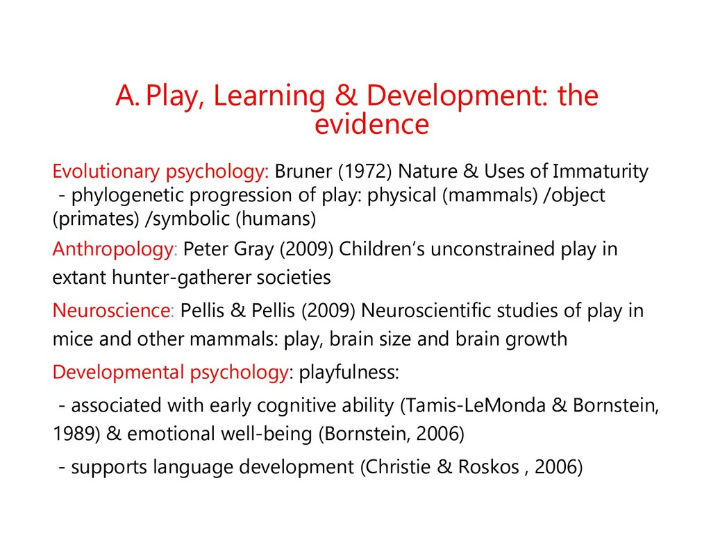 A. Play, Learning & Development: the evidence E...