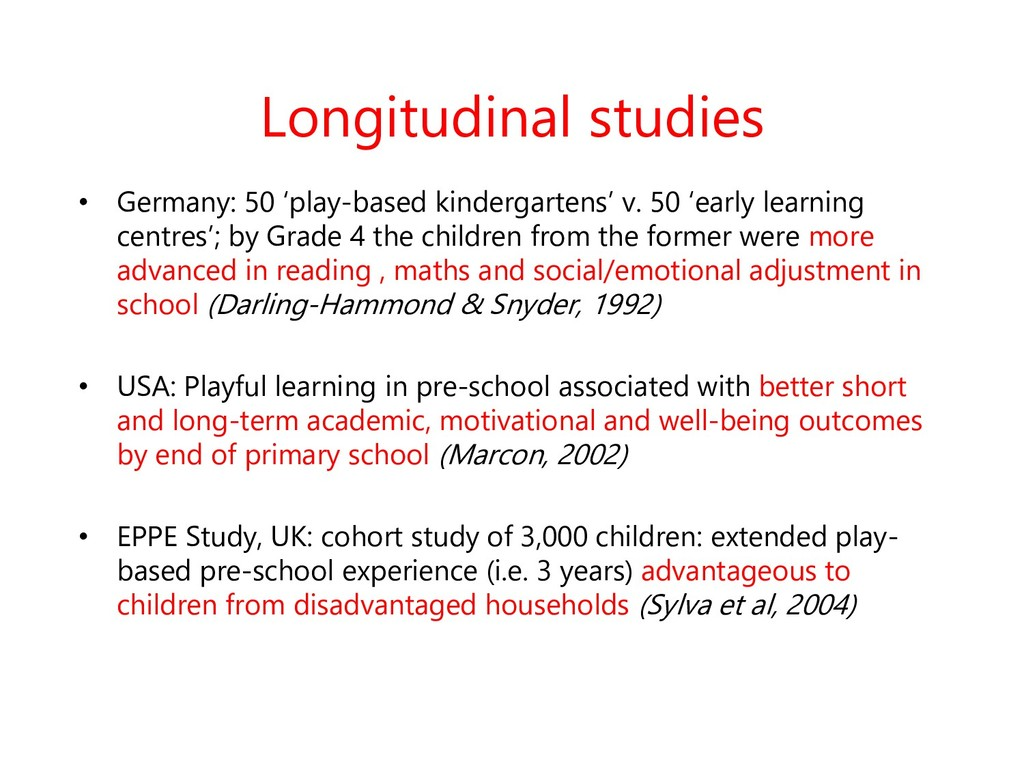 Longitudinal studies • Germany: 50 'play-based ...
