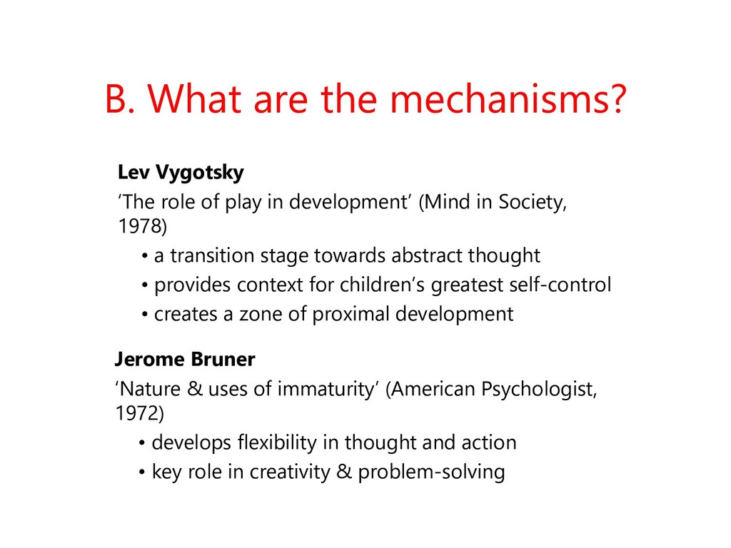 B. What are the mechanisms? Lev Vygotsky 'The r...