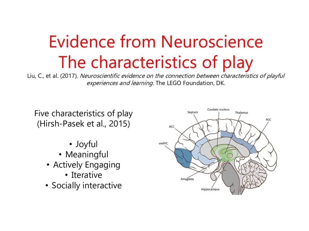 Evidence from Neuroscience The characteristics ...