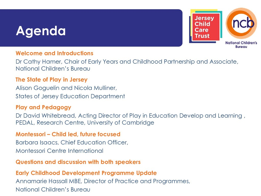 Agenda Welcome and Introductions Dr Cathy Hamer...