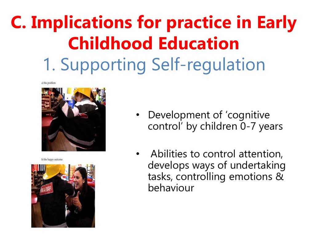 C. Implications for practice in Early Childhood...