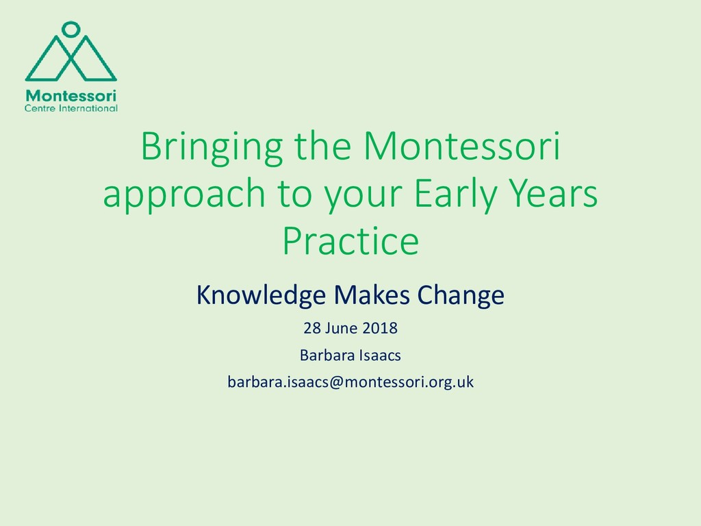 Bringing the Montessori approach to your Early ...