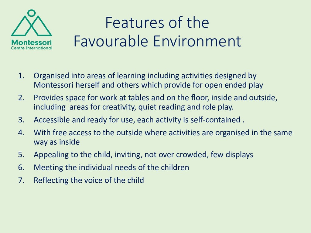 Features of the Favourable Environment 1. Organ...
