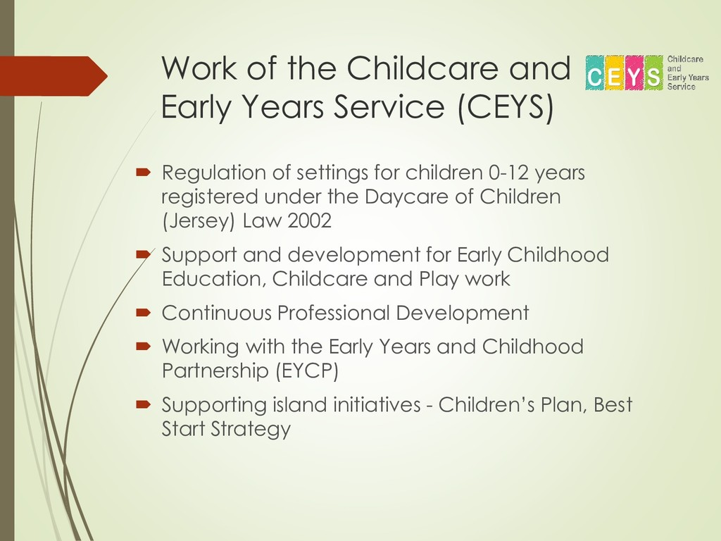 Work of the Childcare and Early Years Service (...