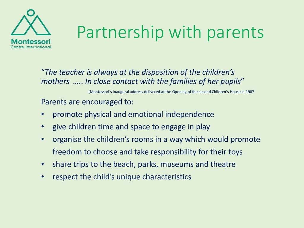 """Partnership with parents """"The teacher is always..."""
