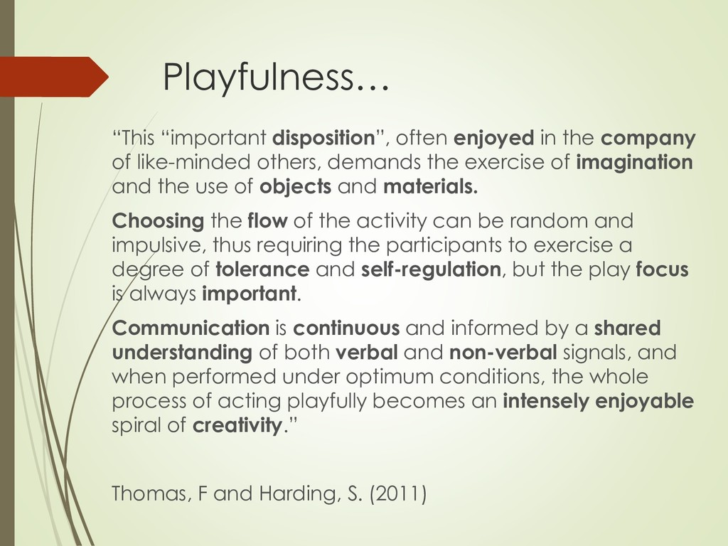 """Playfulness… """"This """"important disposition"""", oft..."""