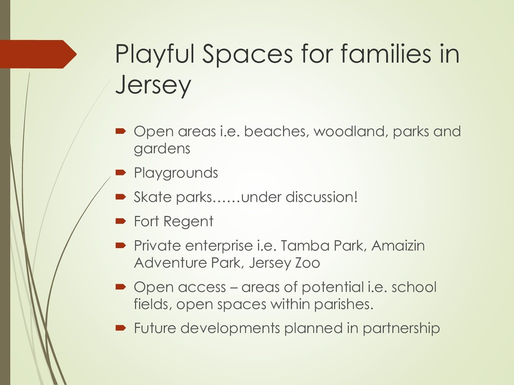 Playful Spaces for families in Jersey  Open ar...