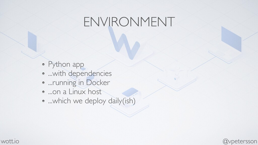 ENVIRONMENT Python app ...with dependencies ......