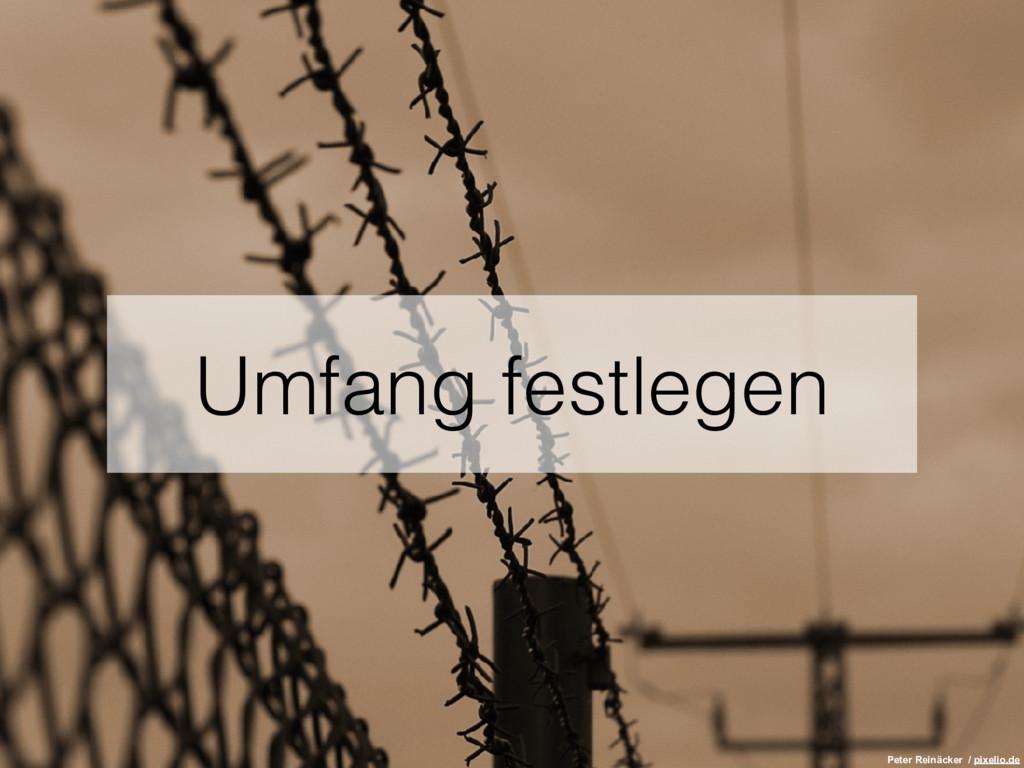 Umfang festlegen Peter Reinäcker / pixelio.de