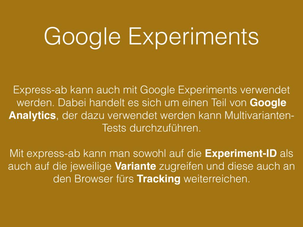 Google Experiments Express-ab kann auch mit Goo...