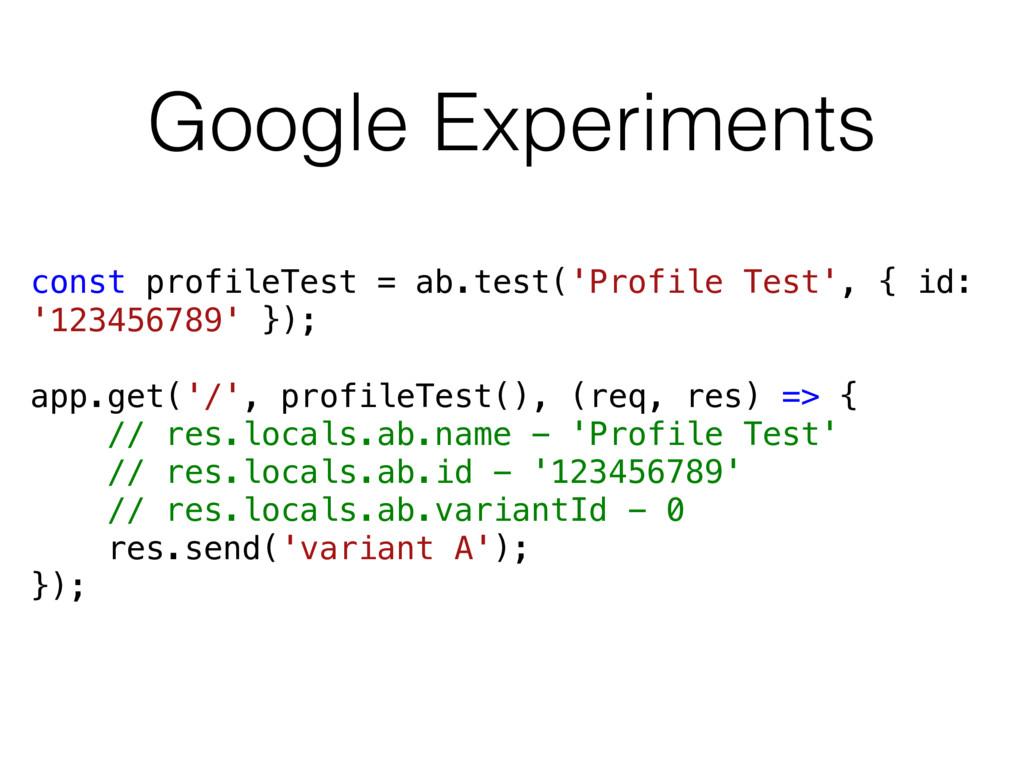 Google Experiments const profileTest = ab.test(...