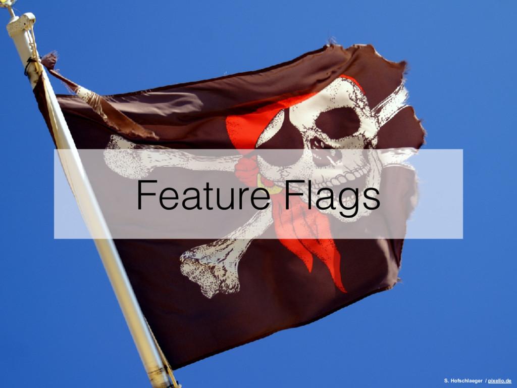 Feature Flags S. Hofschlaeger / pixelio.de
