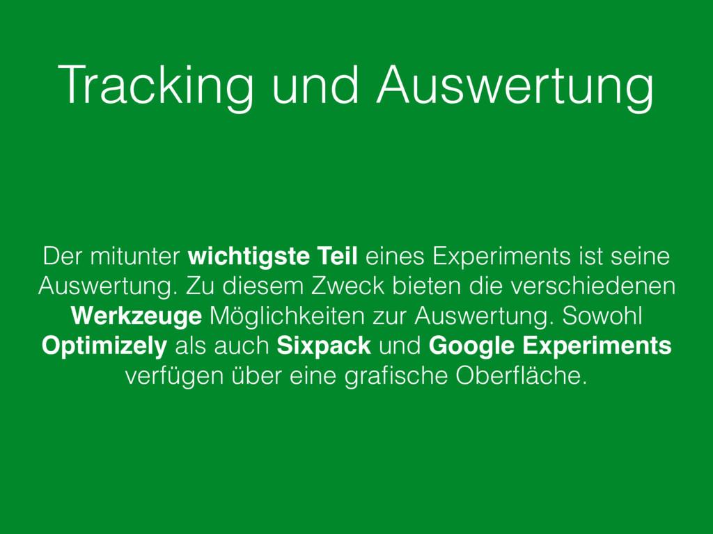 Tracking und Auswertung Der mitunter wichtigste...
