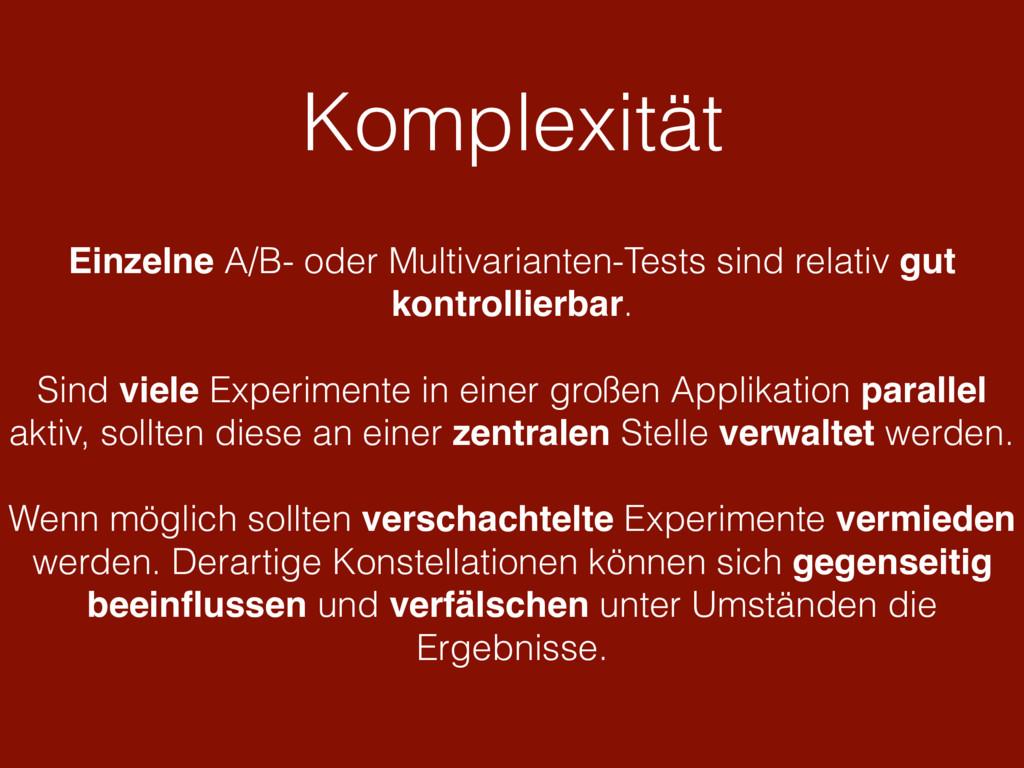 Komplexität Einzelne A/B- oder Multivarianten-T...