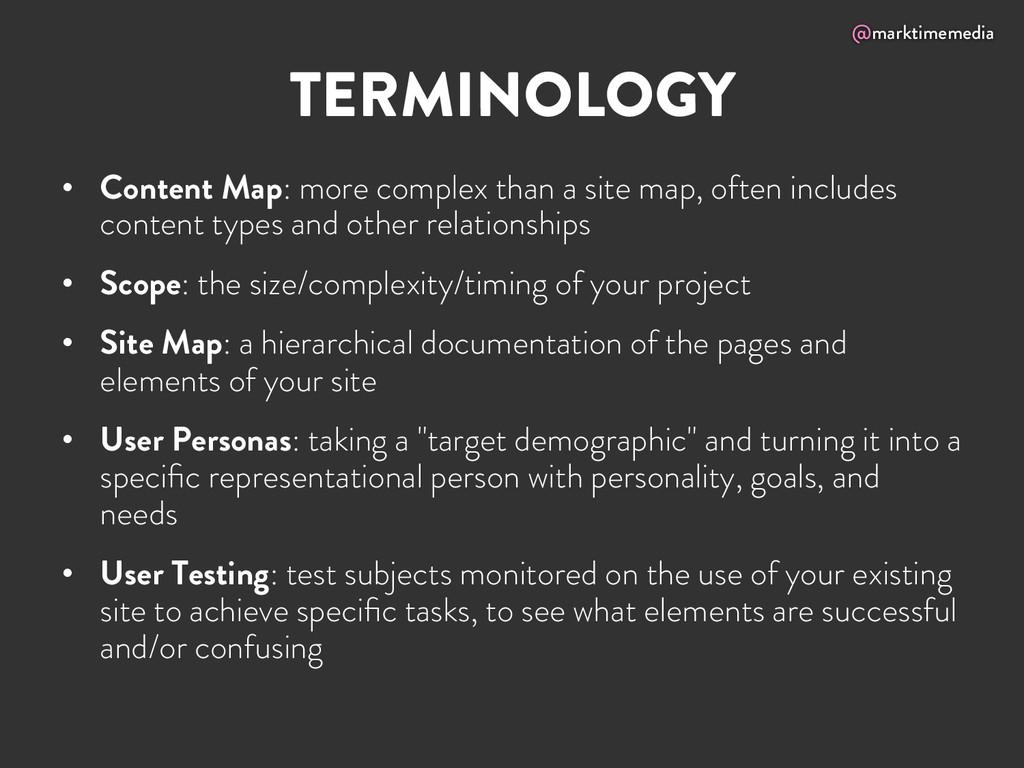 @marktimemedia TERMINOLOGY • Content Map: more...