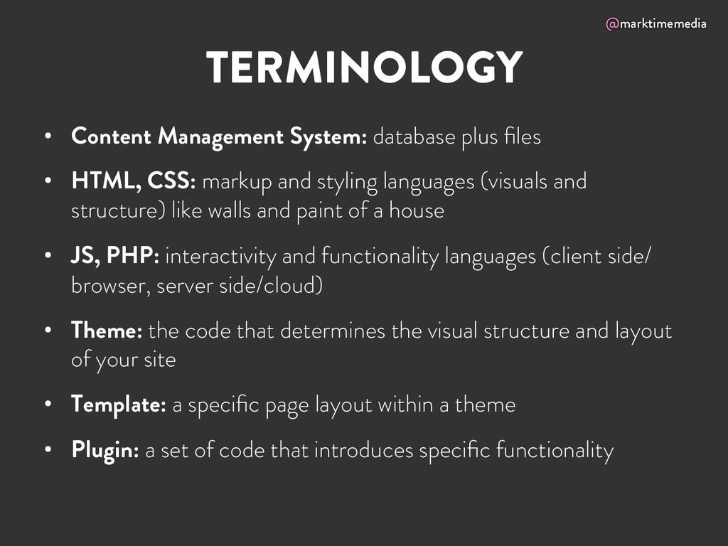 @marktimemedia TERMINOLOGY • Content Managemen...