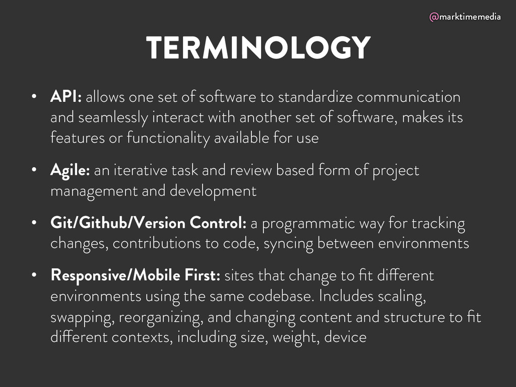 @marktimemedia TERMINOLOGY • API: allows one s...
