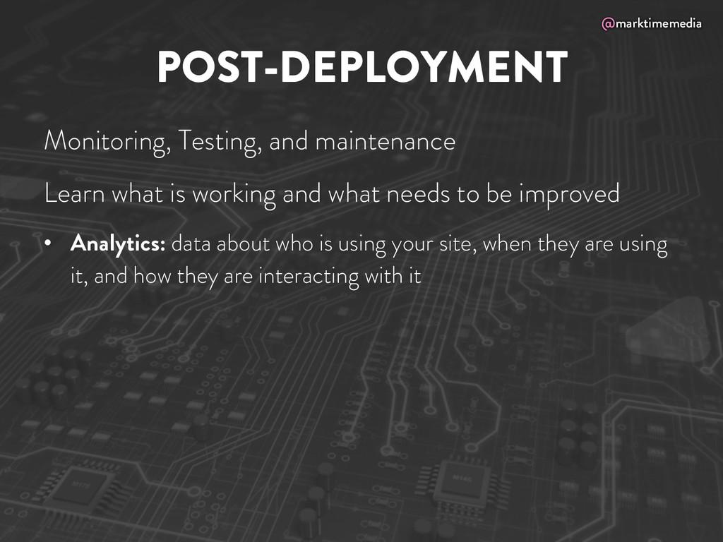 @marktimemedia POST-DEPLOYMENT Monitoring, Test...