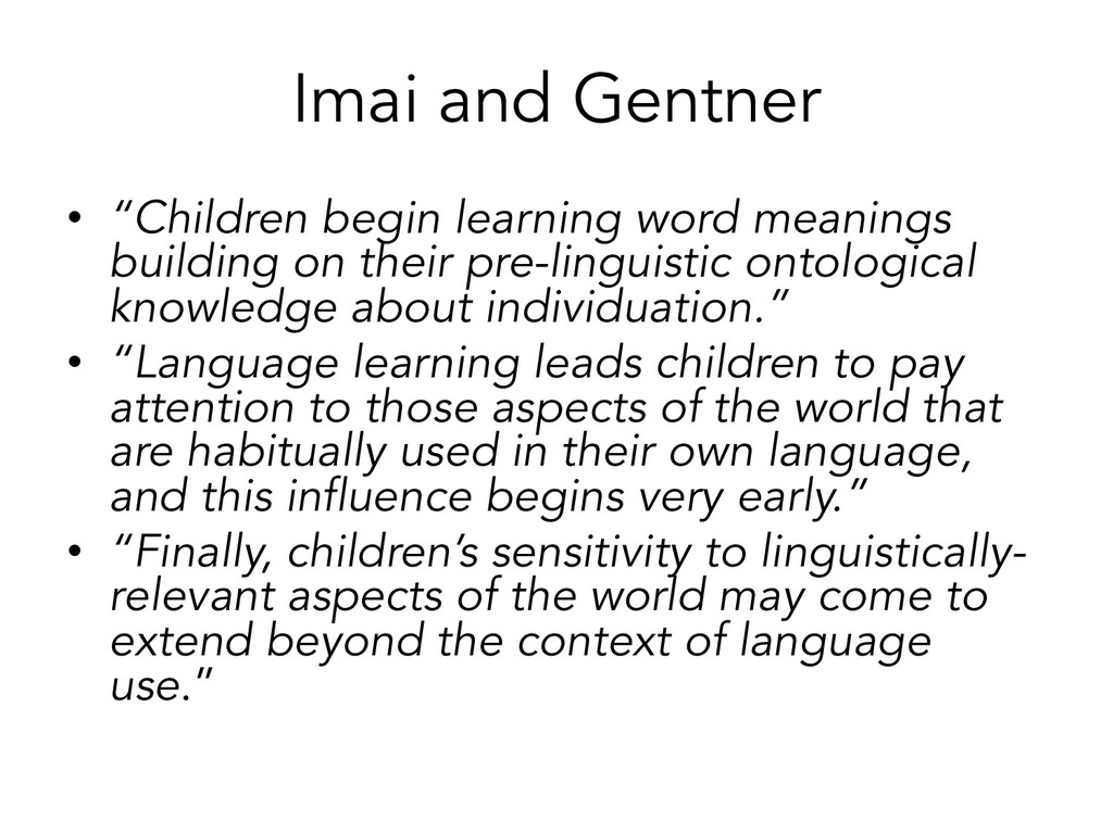"Imai and Gentner • ""Children begin learning wor..."