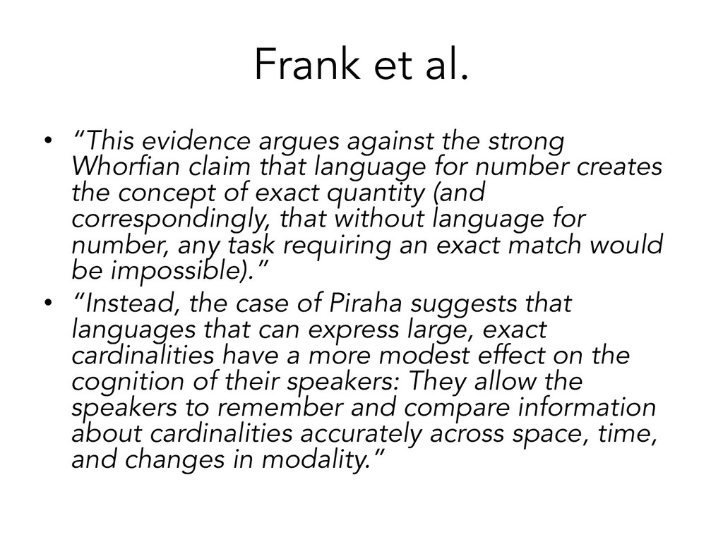 "Frank et al. • ""This evidence argues against th..."