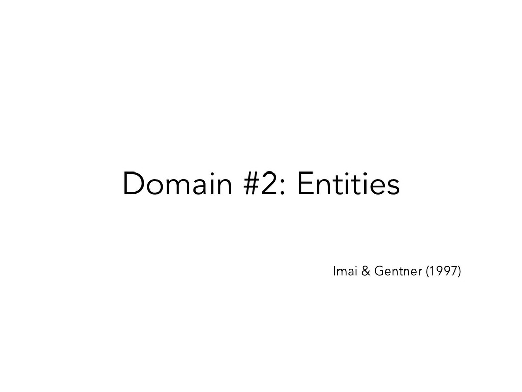Domain #2: Entities Imai & Gentner (1997)