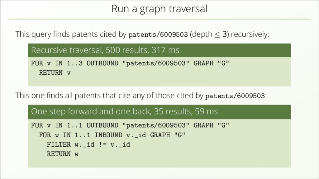 Run a graph traversal This query finds patents c...