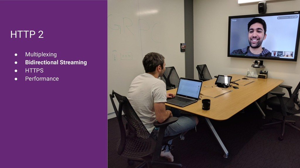 HTTP 2 ● Multiplexing ● Bidirectional Streaming...