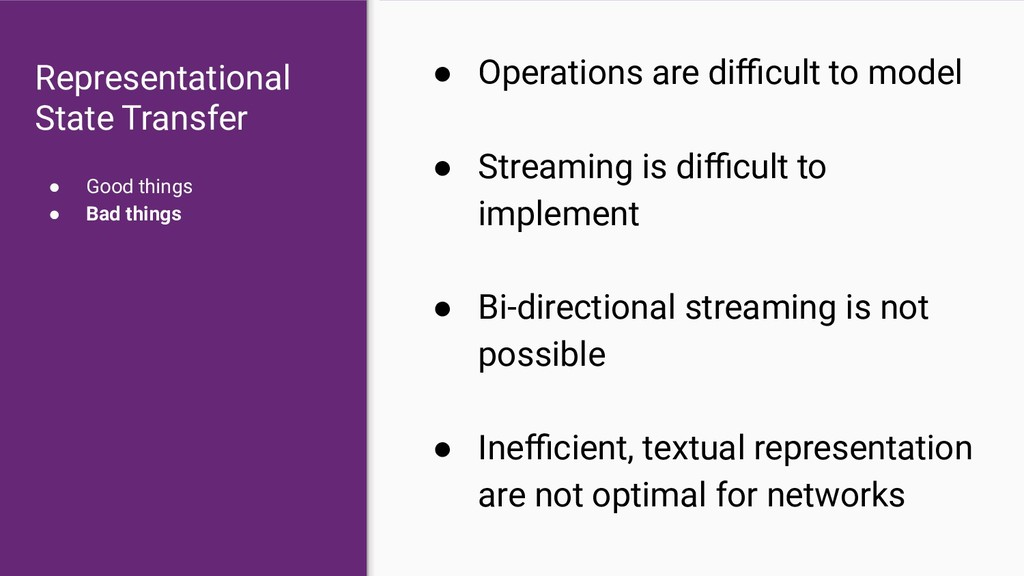 ● Operations are difficult to model ● Streaming i...