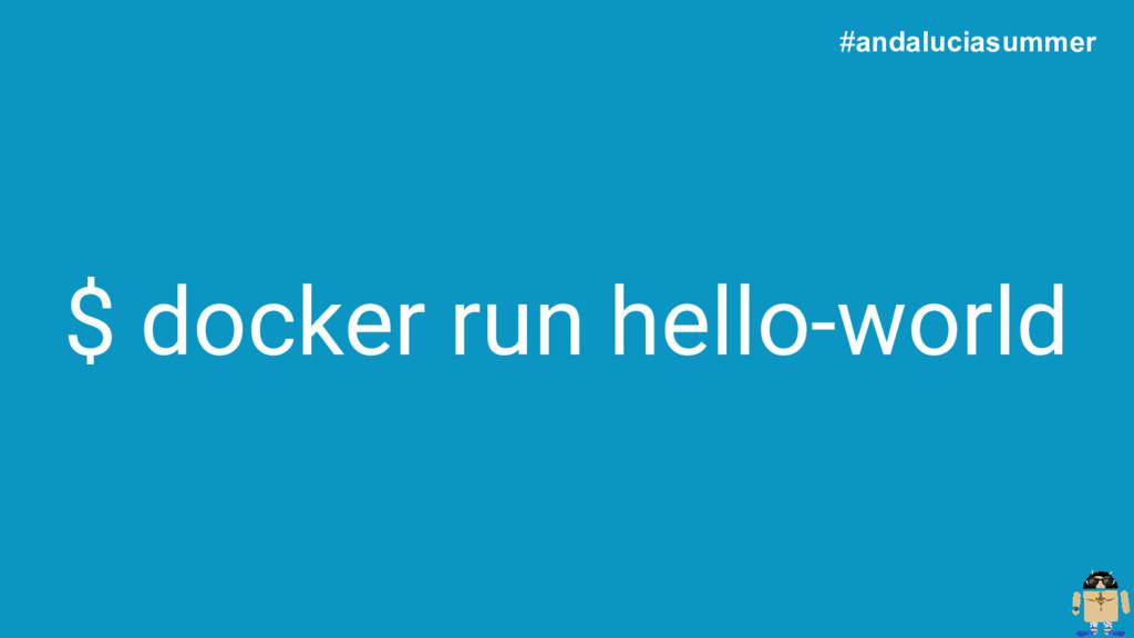$ docker run hello-world #andaluciasummer
