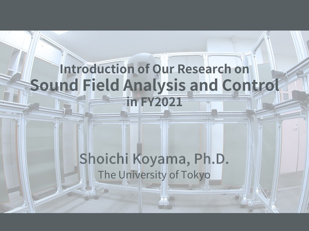 Introduction of Our Research on Sound Field Ana...