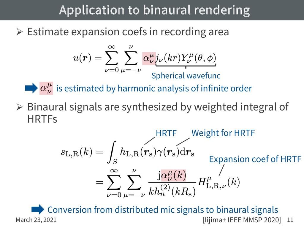 Application to binaural rendering Ø Estimate ex...