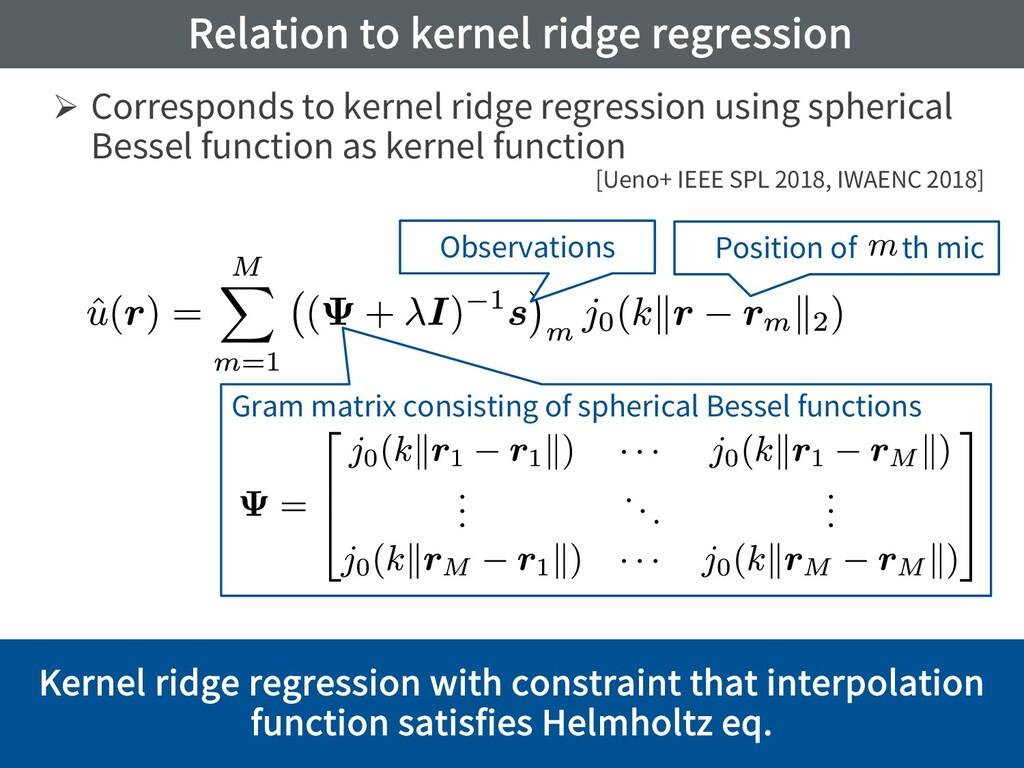 Relation to kernel ridge regression Ø Correspon...