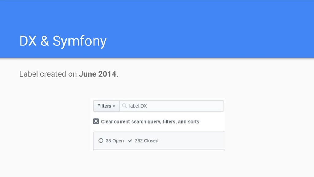 DX & Symfony Label created on June 2014.